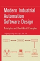 Modern Industrial Automation Software Design - Lingfeng Wang; Kay Chen Tan