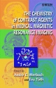 Chemistry of Contrast Agents in Medical Magnetic Resonance Imaging - Andre E. Merbach; Eva Toth