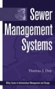 Sewer Management Systems - Thomas J. Day