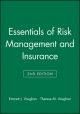 Essentials of Risk Management and Insurance - Emmett J. Vaughan; Therese M. Vaughan