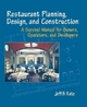 Restaurant Planning, Design and Construction - Jeff B. Katz