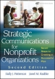 Strategic Communications for Nonprofit Organization - Sally J. Patterson; Janel M. Radtke