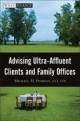 Advising Ultra-Affluent Clients and Family Offices - Michael M. Pompian