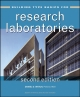 Building Type Basics for Research Laboratories - Daniel D. Watch; Stephen A. Kliment;  Perkins & Will