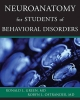 Neuroanatomy for Students of Behavioral Disorders - Ronald L. Green; Robyn L. Ostrander