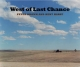 West of Last Chance - Kent Haruf; Peter Brown