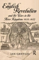 English Revolution and the Wars in the Three Kingdoms, 1638-1652 - I. J. Gentles