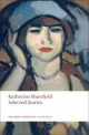 Selected Stories - Katherine Mansfield; Angela Smith