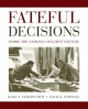 Fateful Decisions - Loch K. Johnson; Karl F. Inderfurth