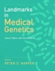 Landmarks in Medical Genetics - Peter S. Harper
