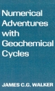 Numerical Adventures with Geochemical Cycles - James C.G. Walker