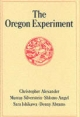 Oregon Experiment - Christopher Alexander;  etc.;  others