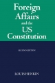 Foreign Affairs and the United States Constitution - Louis Henkin