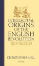 Intellectual Origins of the English Revolution - Christopher Hill