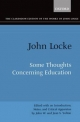 Clarendon Edition of the Works of John Locke: Some Thoughts Concerning Education - John Locke; Jean S. Yolton; John W. Yolton