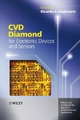 CVD Diamond for Electronic Devices and Sensors - Ricardo S. Sussmann