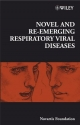 Novel and Re-emerging Respiratory Viral Diseases - Novartis Foundation