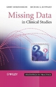 Missing Data in Clinical Studies - Geert Molenberghs; Michael G. Kenward