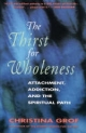 Thirst for Wholeness - Christina Grof