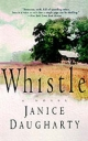 Whistle - Janice Daugharty