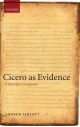Cicero as Evidence - Andrew William Lintott