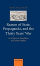 Reason of State, Propaganda, and the Thirty Years' War - Noel Malcolm