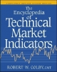 Encyclopedia of Technical Market Indicators - Robert W. Colby; Thomas A. Meyers