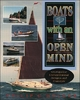 Boats with an Open Mind - Philip C. Bolger