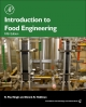 Introduction to Food Engineering - R Paul Singh;  Dennis R. Heldman