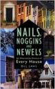 Nails, Noggins and Newels - Bill Laws