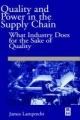 Quality and Power in the Supply Chain - James L. Lamprecht