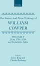 Letters and Prose Writings: V: Prose 1756-c.1799 and Cumulative Index - William Cowper; James King; Charles Ryskamp