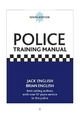 Police Training Manual - Jack English; Brian English