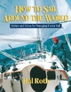 How to Sail Around the World - Hal Roth