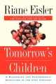 Tomorrow's Children - Riane Tennenhaus Eisler
