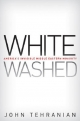 Whitewashed - John Tehranian