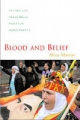 Blood and Belief - Aliza Marcus