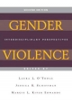 Gender Violence - Laura L. O'Toole; Jessica R. Schiffman; Margie L. Kiter Edwards