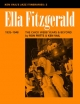 Ella Fitzgerald: The Chick Webb Years and Beyond 1935-1948 - Ron Fritts; Ken Vail