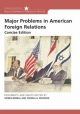 Major Problems in American Foreign Relations - Dennis Merrill; Thomas G. Paterson