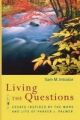 Living the Questions - Sam M. Intrator
