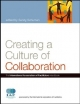 Creating a Culture of Collaboration: - Sandy Schuman