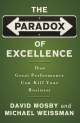 Paradox of Excellence - David Mosby; Michael Weissman