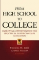 From High School to College - Michael W. Kirst; Andrea Venezia