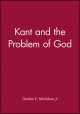 Kant and the Problem of God - Gordon E. Michalson  Jr.
