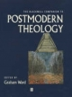 Blackwell Companion to Postmodern Theology - Graham Ward