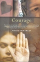 Courage - Maria Tumarkin