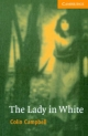 Lady in White Level 4 Intermediate Book with Audio CDs (2) Pack - Colin Campbell