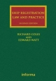 Ship Registration: Law and Practice - Richard Coles;  Edward Watt
