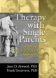 Therapy with Single Parents - Joan D. Atwood; Frank Genovese